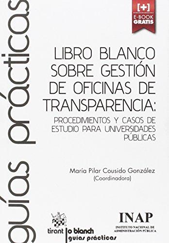 Descargar Libro Libro Blanco Sobre Gestión De Oficinas De Transparencia María Estrella Gutiérrez David