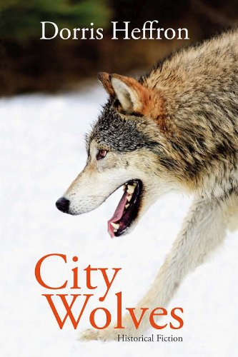 City Wolves: Historical Fiction