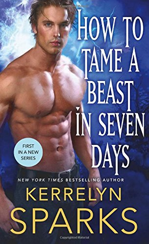 How To Tame A Beast In Seven Days (The Embraced)