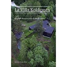 La Villa Kokkonen: La gran desconocida de Alvar Aalto (Spanish Edition)