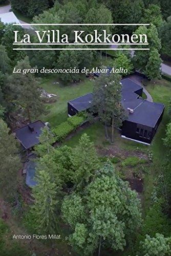 Descargar Libro La Villa Kokkonen: La Gran Desconocida De Alvar Aalto Antonio Flores