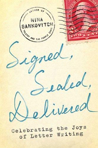 Signed, Sealed, Delivered: Celebrating the Joys of Letter - Letter Signed Personal