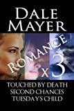 Romance x3: An anthology (Thriller, Contemporary with light suspense, Paranomal)