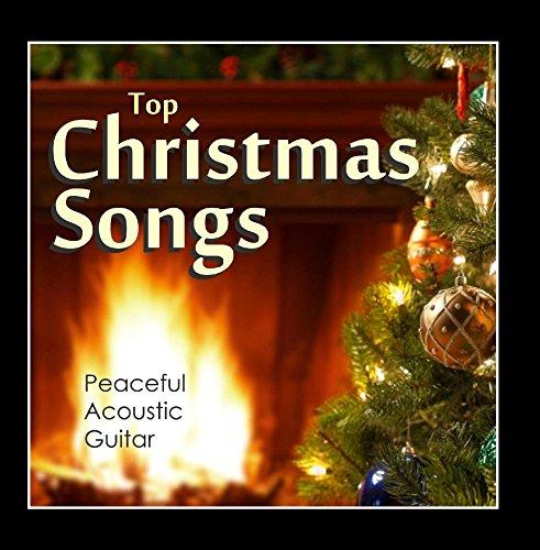 Christmas Music Guitar - Top Christmas Songs - Peaceful Acoustic Guitar