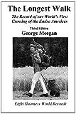 The Longest Walk, George Meegan, 1494288915