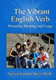 The Vibrant English Verb: Mastering Meaning and Usage