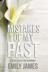 Mistakes Of My Past by Emily James ebook deal