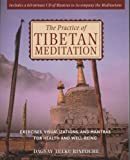 The Practice of Tibetan Meditation, Dagsay Tulku Rinpoche and Akong Tulku Rinpoche, 0892819030
