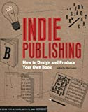 Indie Publishing: How to Design and Produce Your Own Book (Design Brief)