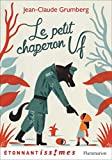 img - for Le Petit Chaperon Uf by Jean-Claude Grumberg (2015-05-27) book / textbook / text book