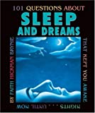 101 Questions about Sleep and Dreams, Faith Hickman Brynie, 0761323120