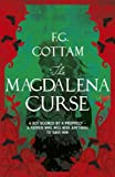 Front cover for the book The Magdalena Curse by F. G. Cottam