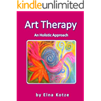 Art Therapy - An Holistic Approach