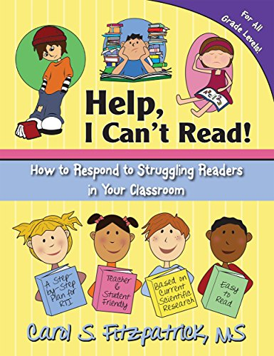 Help, I Can't Read! How to Respond to Struggling Readers