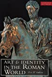 img - for Art & Identity In The Roman World (EVERYMAN ART LIBRARY) by Eve D'Ambra (1998-09-28) book / textbook / text book