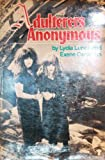 Adulterers Anonymous, Lydia Lunch and Exene Cervenka, 0394624122