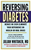 Reversing Diabetes, Julian Whitaker, 0446556114