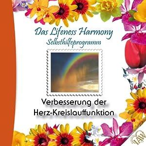 Verbesserung der Herz-Kreislauffunktion (Lifeness Harmony) Hörbuch