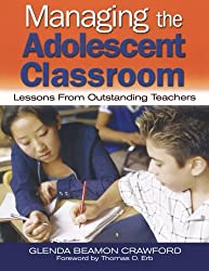 Managing the Adolescent Classroom: Lessons From Outstanding Teachers