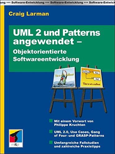 UML 2 und Patterns Angewendet (mitp Professional)