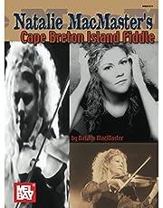 Natalie MacMaster's Cape Breton Island Fiddle: 41 Fiddle Solos