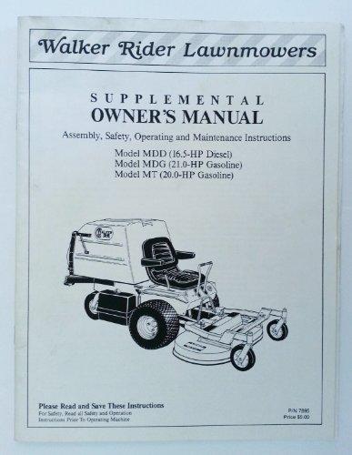Mower Owners Manual - Walker Rider Lawnmowers Supplemental Owner
