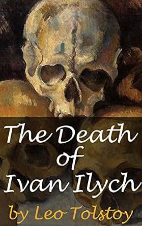 death of ivan ilych essay
