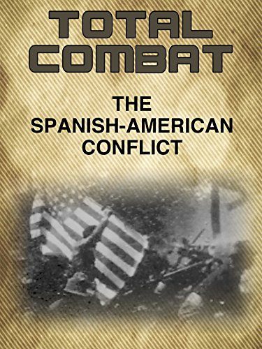 Spanish American War (American War Film)