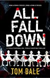 All Fall Down: A totally enthralling, totally gripping thriller (kindle edition)