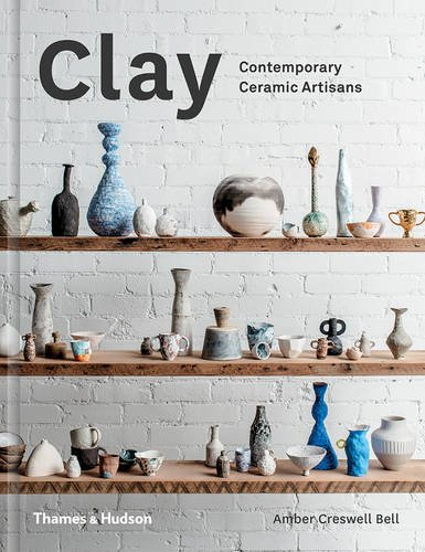 Clay: Contemporary Ceramic ()