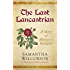 The Last Lancastrian: A Story of Margaret Beaufort (Plantagenet Embers Novellas Book 1)
