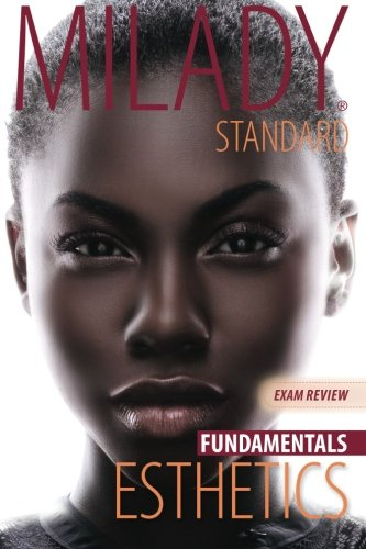Milady Standard Esthetics Fundamentals Exam Review by Brand: Milady
