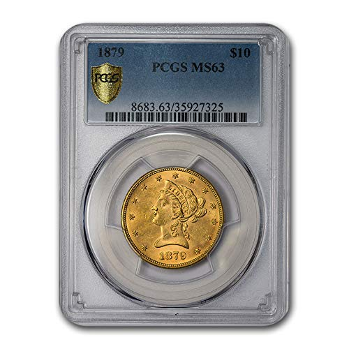 1879 $10 Liberty Gold Eagle MS-63 PCGS G$10 MS-63 PCGS