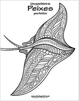 Amazon Com Livro Para Colorir De Peixes Para Adultos 1 Volume 1
