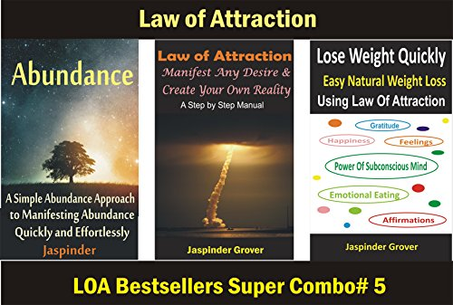 Fast and Easy Weight Loss and Abundance Secrets using Law of Attraction: Combo of The Ultimate Abundance Book for Abundant Living and Weight Loss Books ... - Learn to Manifest Your Dream Life 5)