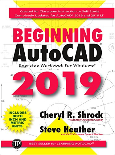 Beginning AutoCAD® 2019 Exercise Workbook (English Edition)