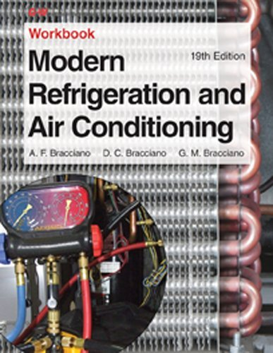 Modern Refrigeration and Air Conditioning Workbook by Andrew D. Althouse (2013-08-26)