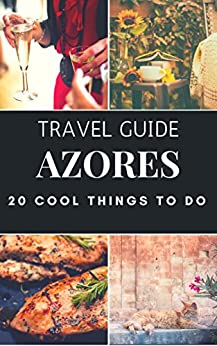 >BETTER> Azores 2017 : 20 Cool Things To Do During Your Trip To Azores: Top 20 Local Places You Can't Miss! (Travel Guide Azores - Portugal ). millones process Business topics Doctor