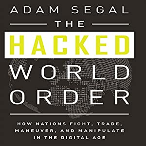 The Hacked World Order Hörbuch