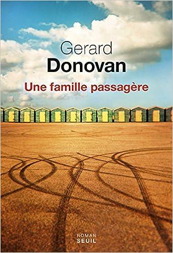 Une famille passagère de Gerard Donovan 2016