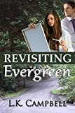 Revisiting Evergreen (The Evergreen B&B Book 3)