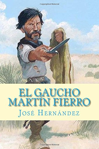 Read Online El Gaucho Martín Fierro (Spanish Edition) pdf