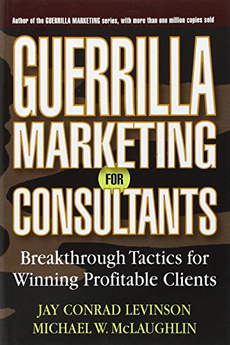 Trusted advice on successful consulting from the authors of thebestselling Guerrilla Marketing seriesConsulting is entering the era of the guerrilla client-buyers witha glut of information at their fingertips and doubts about thevalue consultants add...