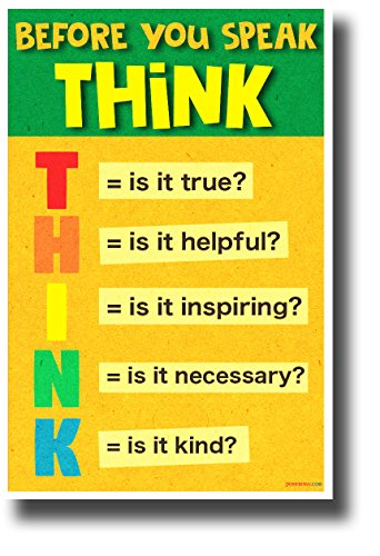 Before You Speak, Think 3 - NEW Classroom Motivational Poster