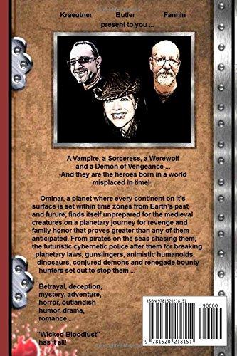 Wicked Bloodlust: Written by: Steven Kraeutner, David Fannin. Edited by: Laura Butler