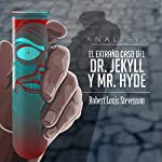 Análisis: El extraño caso del Dr. Jekyll y Mr. Hyde [Analysis: The Strange Case of Dr. Jekyll and Mr. Hyde] |  Online Studio Productions