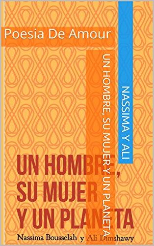 Amazoncom Un Hombre Su Mujer Y Un Planeta Poesia De