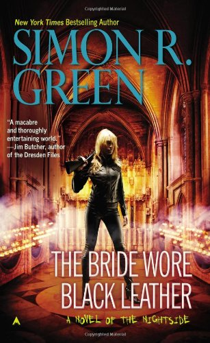 """The Bride Wore Black Leather (Nightside)"" av Simon R. Green"
