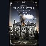Another Grave Matter: The Volstead Manor Series, Book 3 | Anita Higman