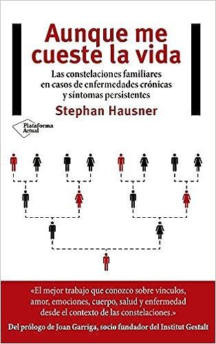 Aunque me cueste la vida: Amazon.es: Stephan Hausner, Rosa ...